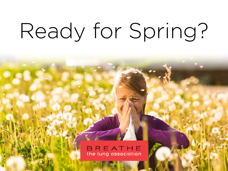 Be Prepared for Spring when you have Allergies and Asthma