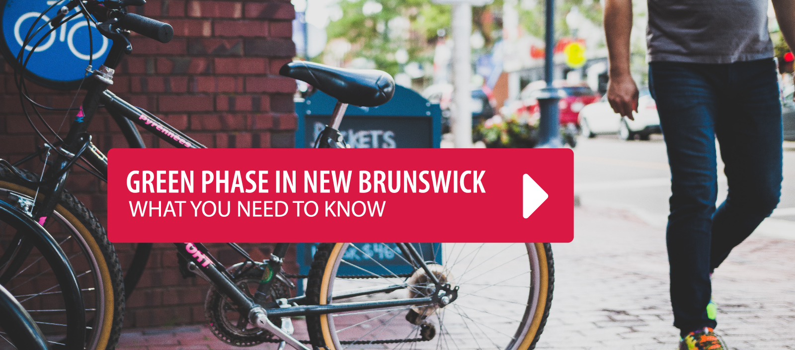 Green Phase in New Brunswick What you need to know